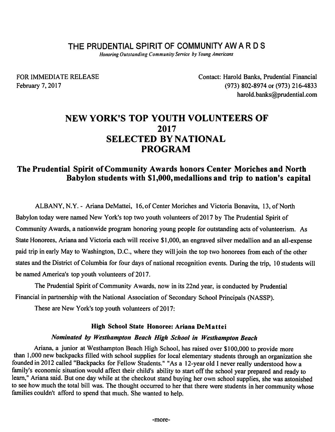"ARIANA DEMATTEI IS CHOSEN AMOUNG NEW YORK'S TOP YOUTH VOLUNTEERS OF 2017. HER CHARITY ""BACKPACKS FOR FELLOW STUDENTS"" IS A CHARITY ""BE THE SPARK"" PROUDLY SPONSORED IN THE 2016/2017 YEAR."